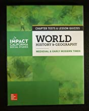 MPACT: California, Grade 7, Chapter Tests and Lesson Quizzes, World History & Geography, Medieval & Early Modern Times California EDITION