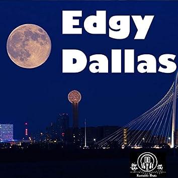 Edgy Dallas