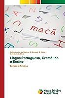 Língua Portuguesa, Gramática e Ensino