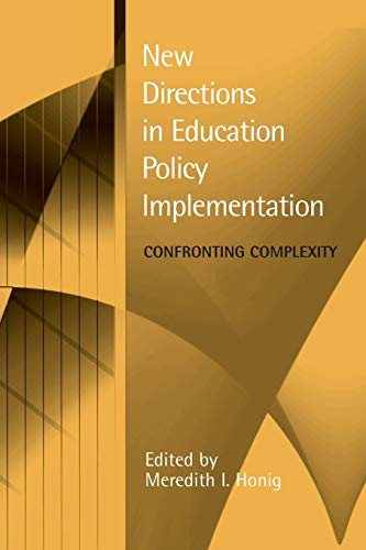 Compare Textbook Prices for New Directions in Education Policy Implementation: Confronting Complexity  ISBN 9780791468203 by Honig, Meredith I.
