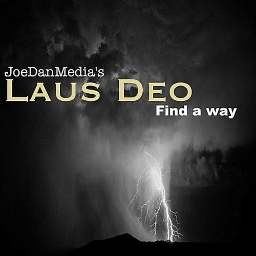 Laus Deo (Find a Way)