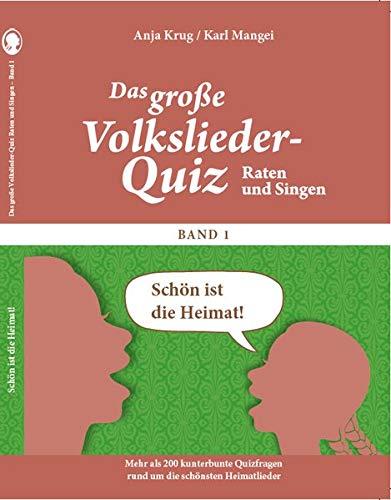 Das große Volkslieder-Quiz - Schön ist die Heimat... Raten & Singen Band 1