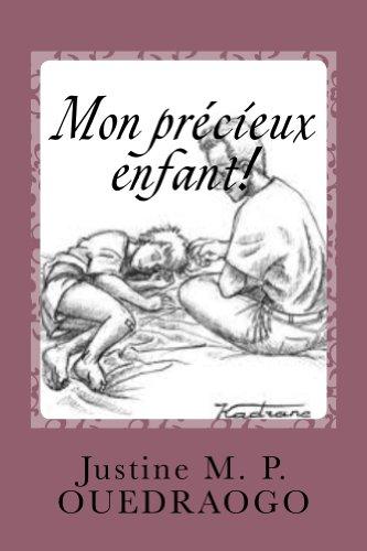 Book: Mon precieux enfant! (Le trône de Dieu t. 2) (French Edition) by Justine M.P. Ouedraogo