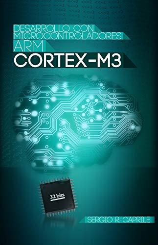 Desarrollo con microntroladores ARM Cortex-M3: microcontroladores