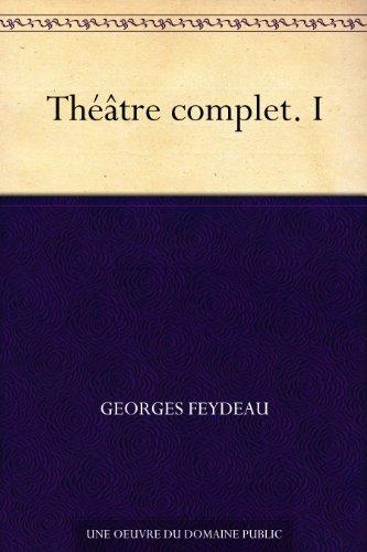 Théâtre complet. I PDF Books