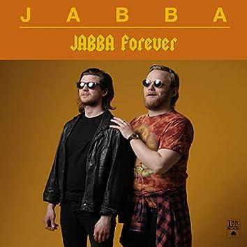 JABBA Forever