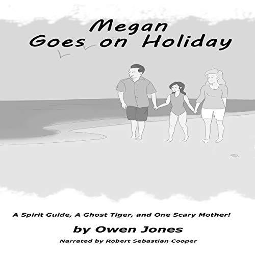 Megan Goes on Holiday Audiobook By Owen Jones cover art