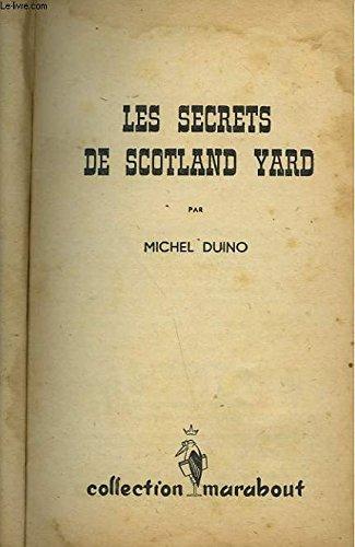 LES SECRETS DE SCOTLAND YARD
