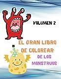 El gran libro de colorear de los monstruos Volumen 2