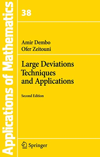 Large Deviations Techniques and Applications (Stochastic...