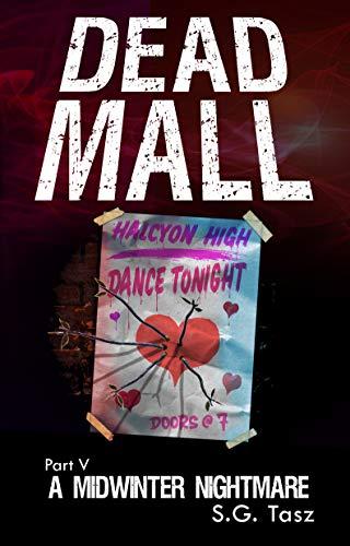 A Midwinter Nightmare: A YA Horror Romance (Dead Mall Book 5) (English Edition)