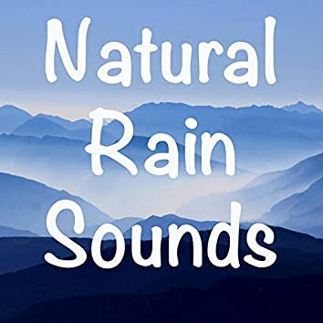 18 Natural Rain Sounds to Help Sleep. White Noise, Yoga, Meditation, Wellbeing, Mindfulness, Massage Sounds
