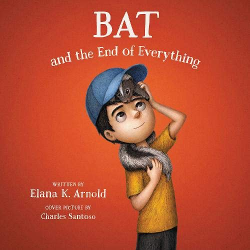 Couverture de Bat and the End of Everything