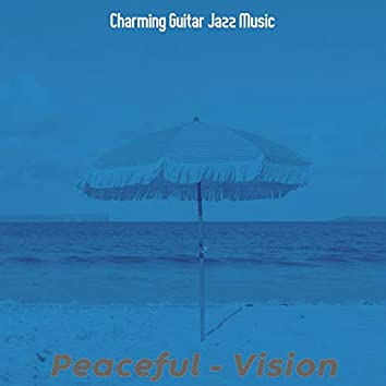 Peaceful - Vision