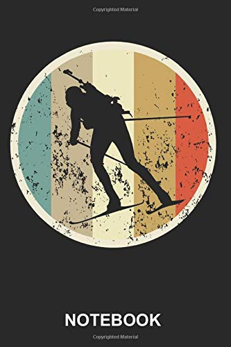 Notebook: Biathlon Biathlete Skier Winter Sports Snow Skiing Sporting Shooters Rifle Cute Retro Vintage Grunge Style | Diary, No