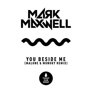 You Beside Me (Malone & Monoky Remix)