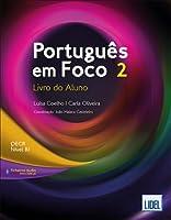 Portugues em Foco: Livro do Aluno + downloadable audio files 2 (B1)