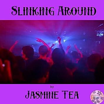Slinking Around
