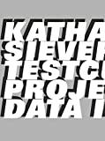 Katharina Sieverding: Testcuts: Projected Data Images