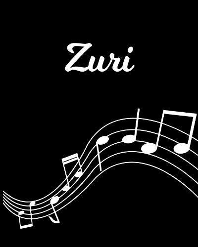 Zuri: Sheet Music Note Manuscript Notebook Paper – Personalized Custom First Name Initial Z – Musician Composer Instrument Composition Book – 12 … Guide – Create Compose & Write Creative Songs