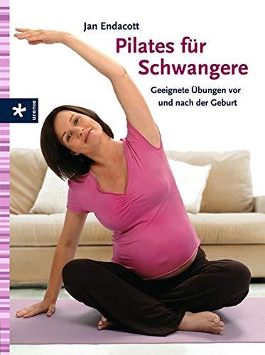 Pilates für Schwangere: Geeignete Übungen vor und nach der Geburt