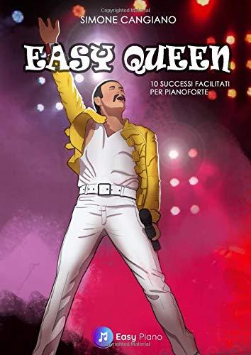 Easy Queen: 10 Successi Facilitati per Pianoforte