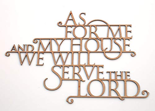 As For Me and My House We Will Serve the Lord - Wooden Wallhanging - Joshua 24:15 - Bible Verse Home Decor - Made in the USA