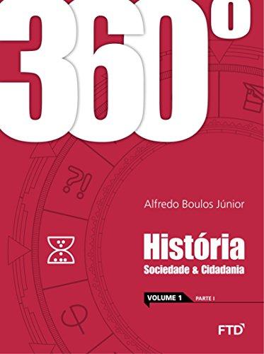 360º - História: Sociedade e Cidadania - Conjunto (Volume 1)