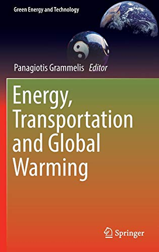 Energy, Transportation and Global Warming (Green Energy and Technology)の詳細を見る