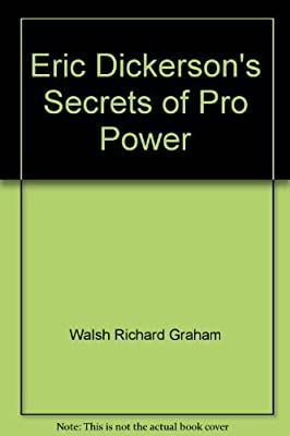 Eric Dickerson's secrets of pro power