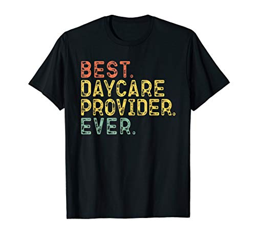 Best Daycare Provider Ever Retro Vintage Gift Christmas T-Shirt