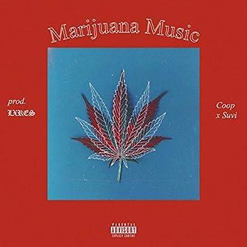 Marijuana Music (feat. Coop & Suvi)