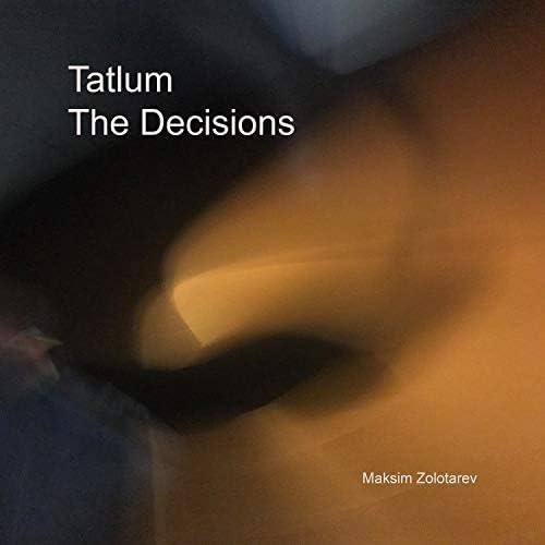 Tatlum & Maksim Zolotarev