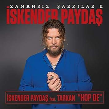 Hop De - Zamansız Şarkılar, Vol. 2 (feat. Tarkan)