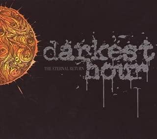 The Eternal Return by Darkest Hour (2009-06-23)
