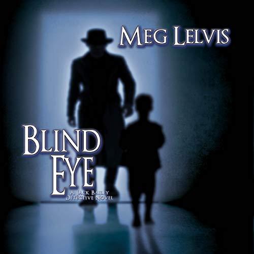 Blind Eye Audiobook By Meg Lelvis cover art