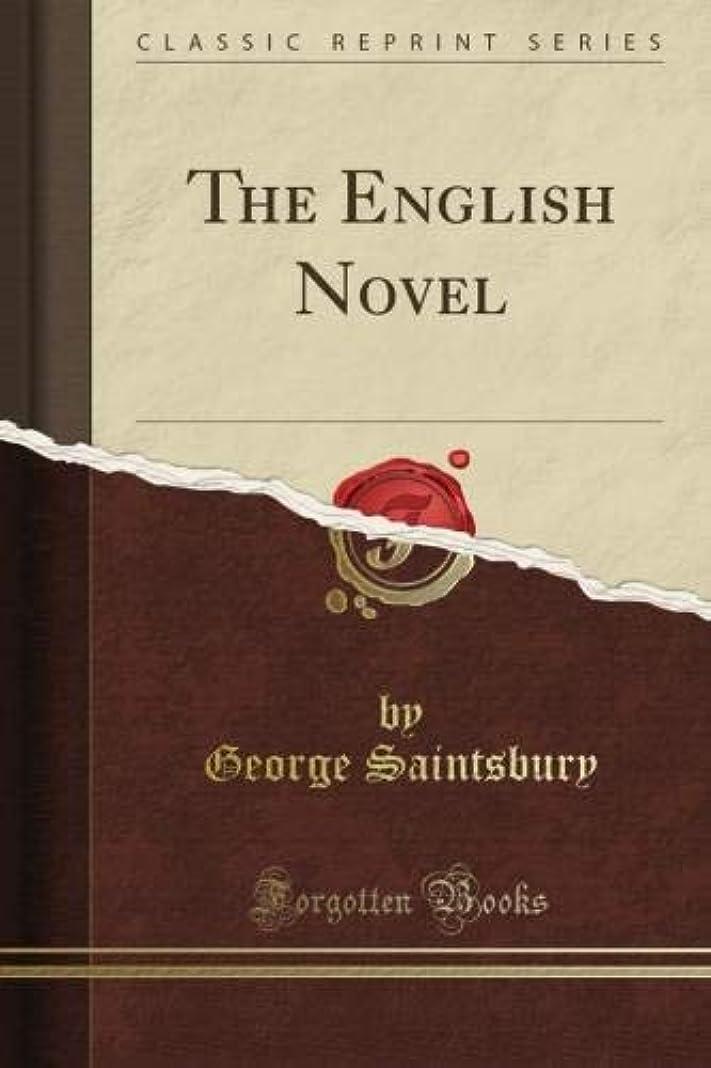 サーマルマウスブランドThe English Novel (Classic Reprint)