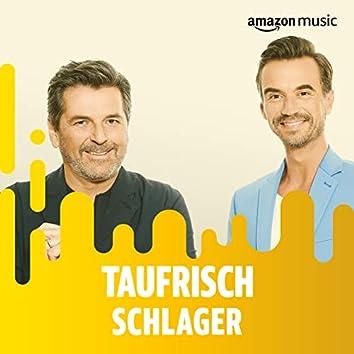 Taufrisch: Schlager & Volksmusik
