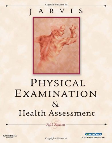 Physical Examination and Health Assessment (Jarvis, Physical Examination & Health Assessment)
