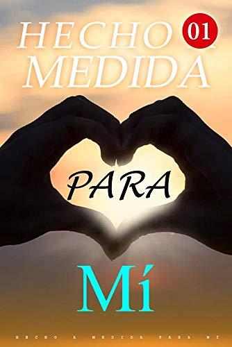 Hecho A Medida Para Mí de Mano Book