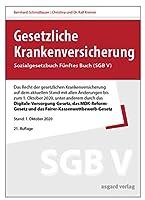 Gesetzliche Krankenversicherung: Sozialgesetzbuch Fuenftes Buch (SGB V)