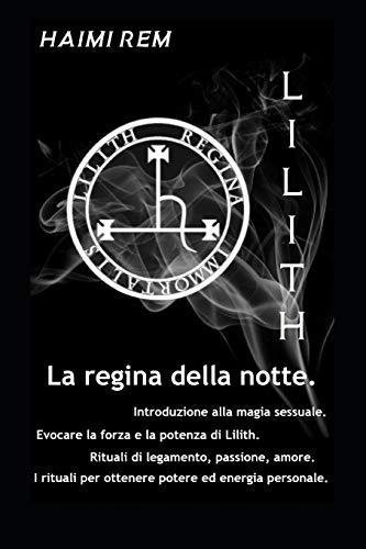 Lilith, la Regina della notte