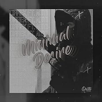 Minimal Desire