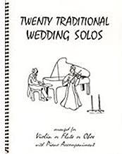 Twenty Traditional Wedding Solos for Violin or Flute or Oboe & Piano