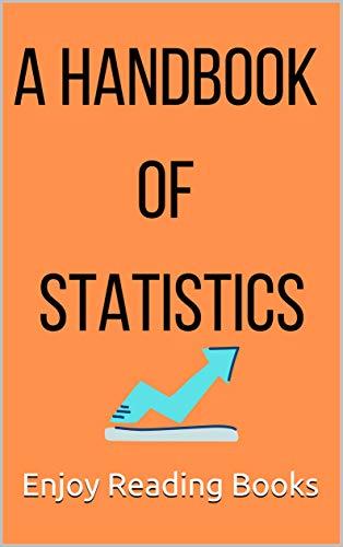 A Handbook of Statistics (English Edition)