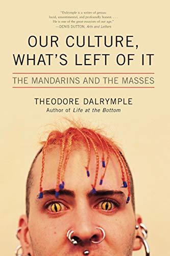 Image of Our Culture, What's Left of It: The Mandarins and the Masses