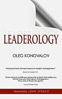 [Oleg Konovalov, John Spence]のLEADEROLOGY (English Edition)