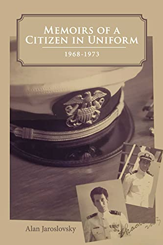 Memoirs of a Citizen in Uniform: 1968 - 1973 (English Edition)