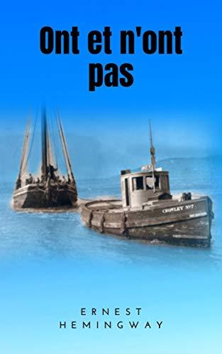 Ont et n'ont pas: Une histoire de contrebande passionnante (French Edition)