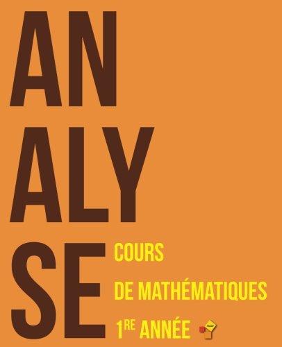 Analyse: Cours de mathématiques - Première année